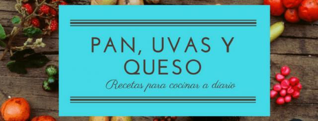 PAN, UVAS Y QUESO